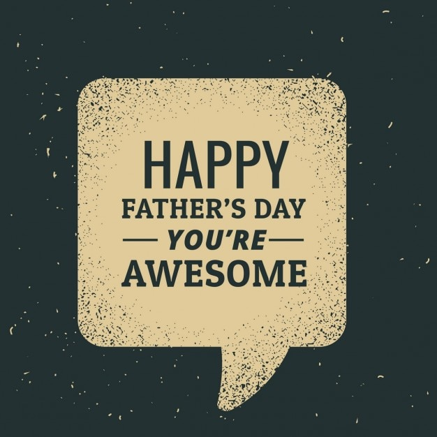 Happy father\'s day text in speech bubble
