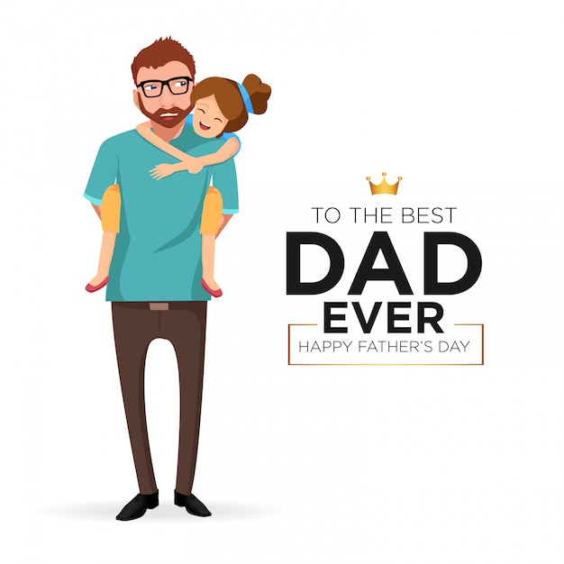 Happy father's day with his daughter Premium Vector
