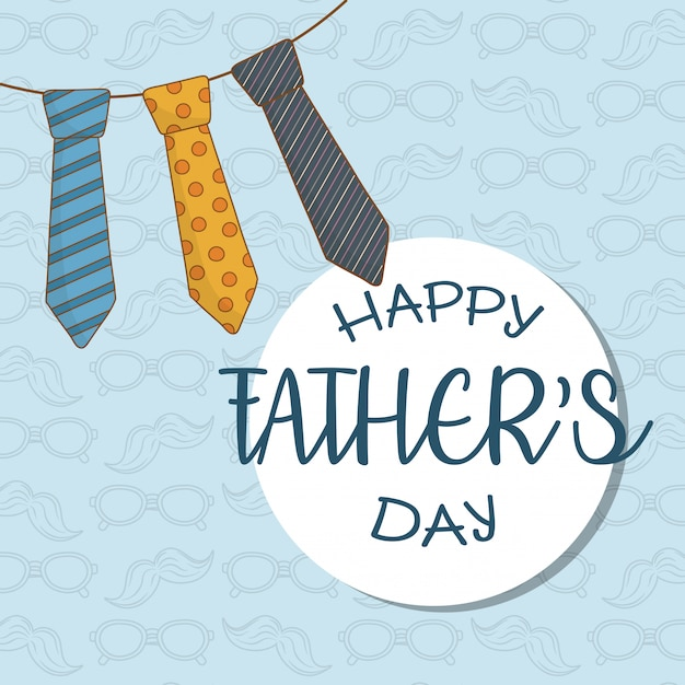 Happy fathers day card with neck ties hanging Premium Vector
