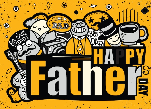 Happy fathers day hand drawn illustration with text. Premium Vector