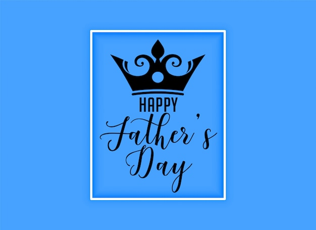 Happy fathers day kings crown background Free Vector