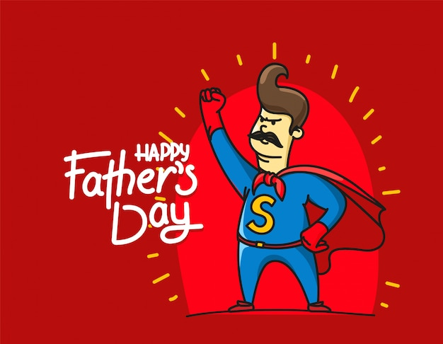 Happy fathers day with dad super hero Premium Vector