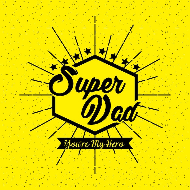 Happy Fathers Day Yellow Background Dad Hero Symbols Stars Vector