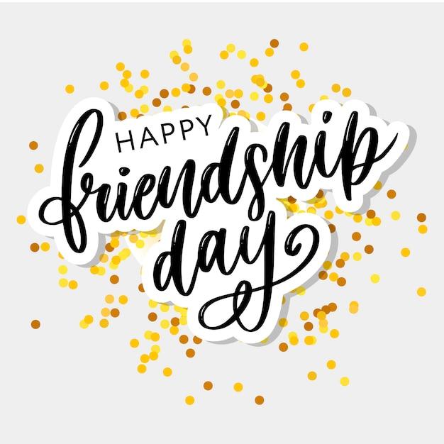 Happy friendship day lettering Premium Vector