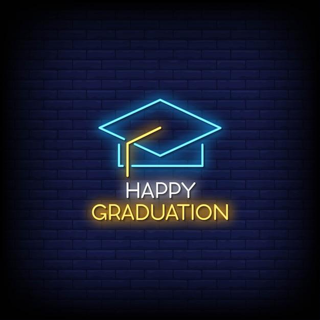 Happy graduation neon signs style text Premium Vector