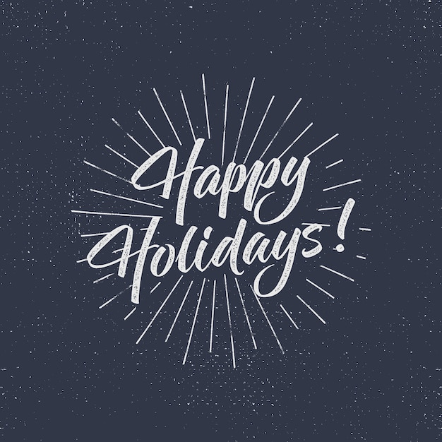 Happy holidays text and lettering. holiday typography vector illustration. design. letters with sun bursts and halftone texture. Premium Vector