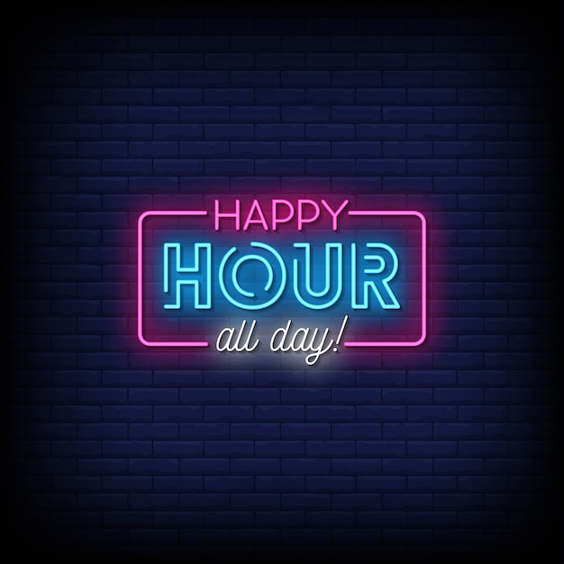 Happy hour all day neon signs style text Premium Vector