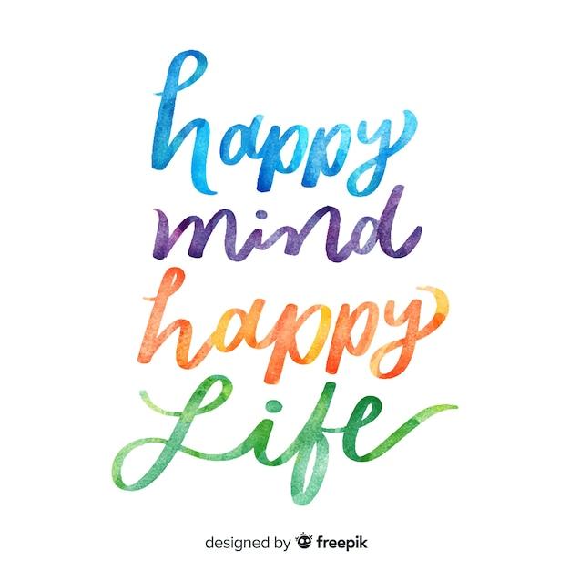 Happy mind happy life watercolor lettering Free Vector
