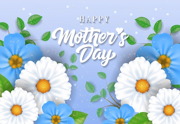 happy mother day lettering with beautiful flowers mothers