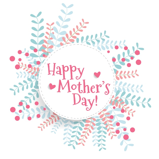 Happy Mothers Day Background With Leaves Premium Vector