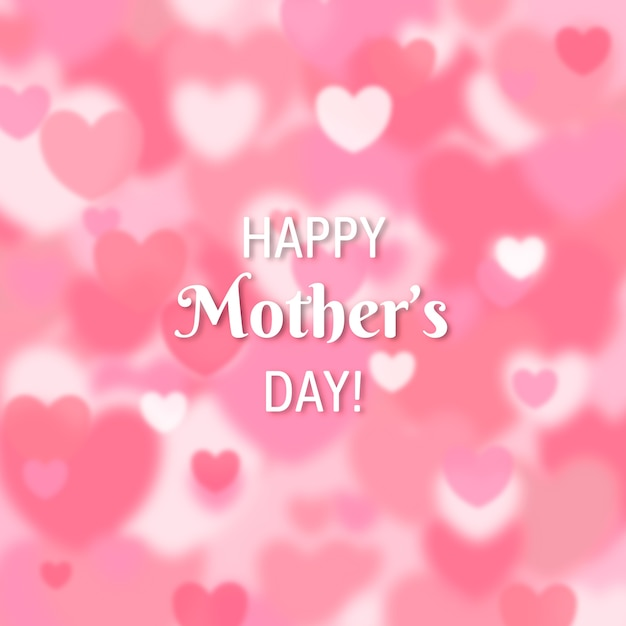 Happy mother's day blurred hearts Free Vector