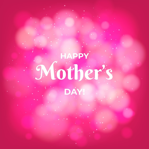 Happy mother's day bokeh effect Free Vector