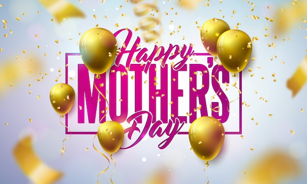 Happy mother's day greeting card design with gold balloon and falling confetti on light background.   celebration illustration template for banner, flyer, invitation, brochure, poster. Free Vector