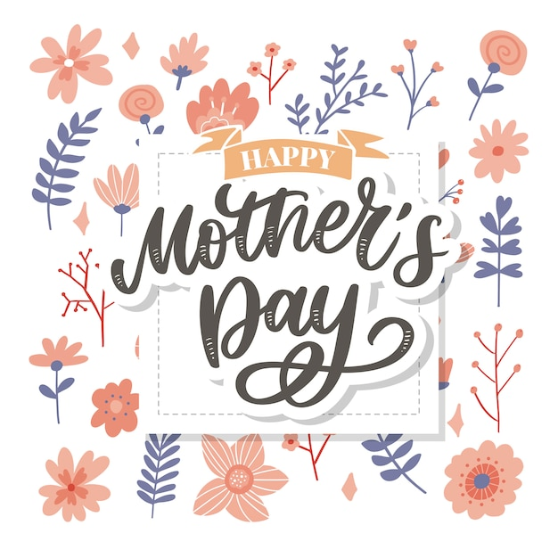 happy mothers day lettering handmade calligraphy