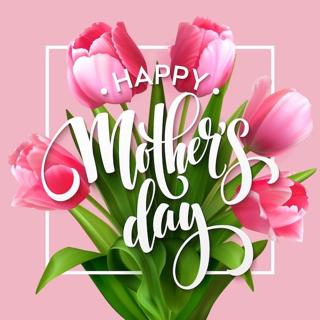 幸せな母の日のレタリング。咲くチューリップの花と母の日グリーティングカード。 eps10 無料ベクター