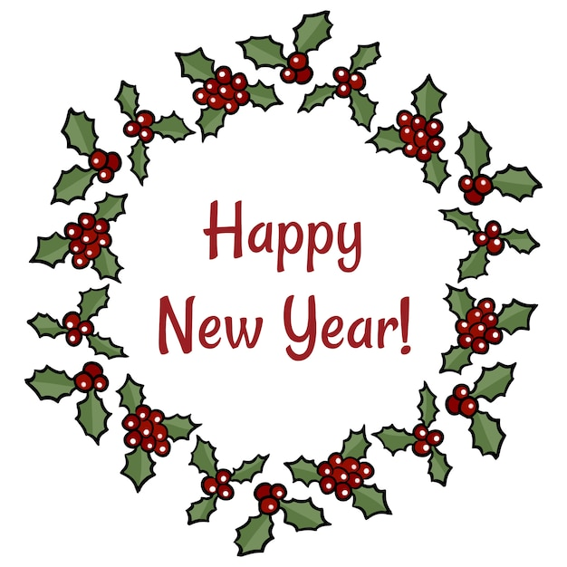 Happy new year holly berry wreath greeting. vector cartoon holiday decoration Premium Vector