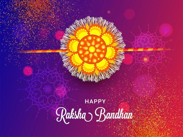 Happy raksha bandhan greeting card design with beautiful rakhi (wristband) on abstract glitter bokeh background. Premium Vector