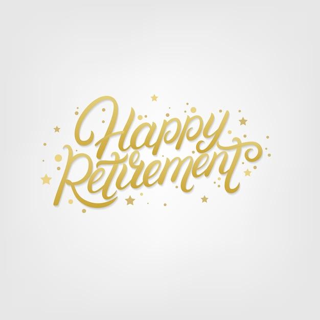 Happy retirement hand written lettering. Premium Vector