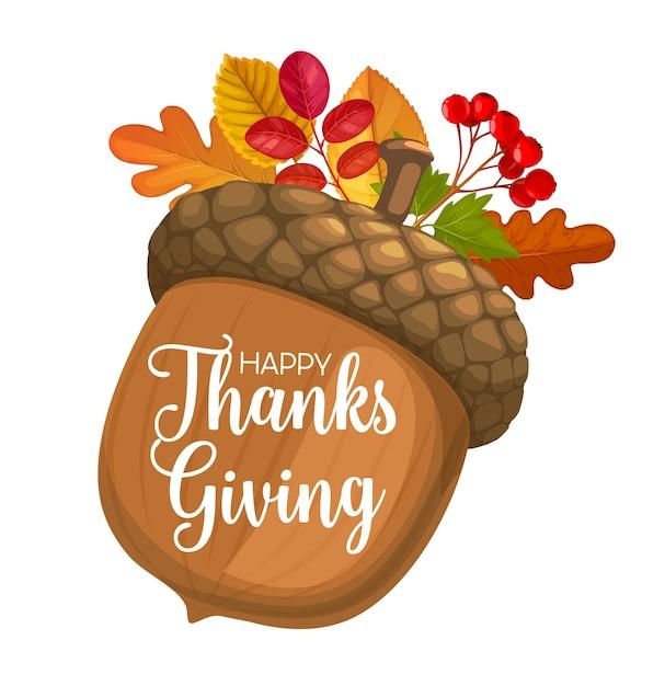 만화 도토리, 참나무, 마가목, 자작 나무의 단풍과 가을 열매와 함께 행복 한 감사주는 하루. 추수 감사절 휴일 인사말 카드, 축하 흰색 배경에 고립 프리미엄 벡터