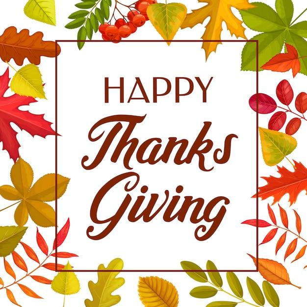 幸せな感謝祭秋の落ち葉で挨拶をします。感謝祭の日枠、白い背景の上のカエデ、オーク、白樺またはナナカマド植物の木の葉で秋の休日 Premiumベクター