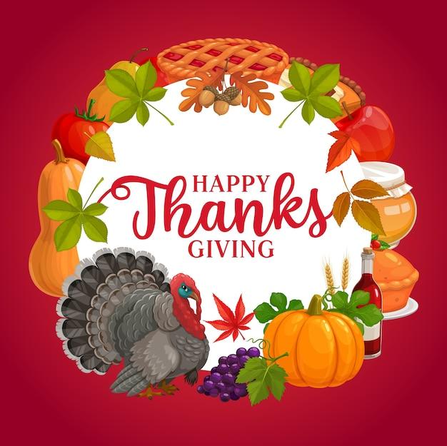 행복 감사주는 라운드 프레임, 가을 수확 호박, 칠면조, 파이, 꿀, 사과, 토마토, 가을 잎과 포도와 인사말 카드. 추수 감사절 휴일 축하 배너 프리미엄 벡터