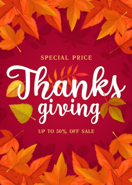 Premium Vector Happy Thanks Giving Sale Poster Special Price Offer Shopping Promo With Autumn Leaves On Red Background Store Mall And Market Promotion With Cartoon Fallen Leaf Of Maple Rowan And