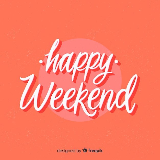Happy weekend lettering background Free Vector