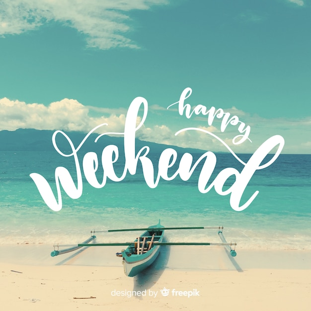 Happy Weekend Lettering With Photography Background