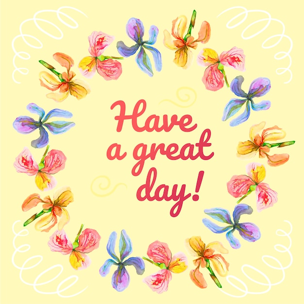 Nice Have A Great Day Bacgkround Free Vector