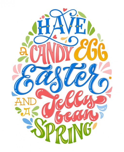 Have a candy egg easter and a jelly bean spring Premium Vector
