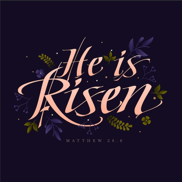 He is risen lettering with leaves Free Vector