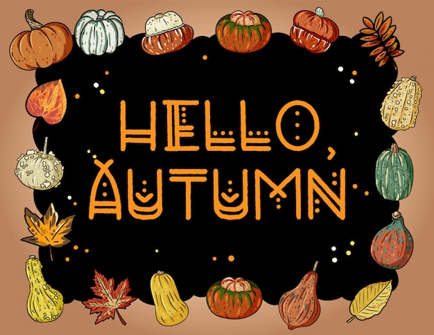 Hello autumn cute cozy banner with pumpkins and leaves. autumn festive poster. fall harvest greetings postcard Premium Vector