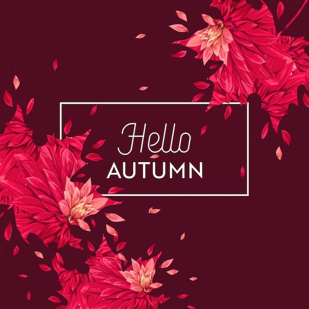 Hello autumn floral design. seasonal fall floral background Premium Vector