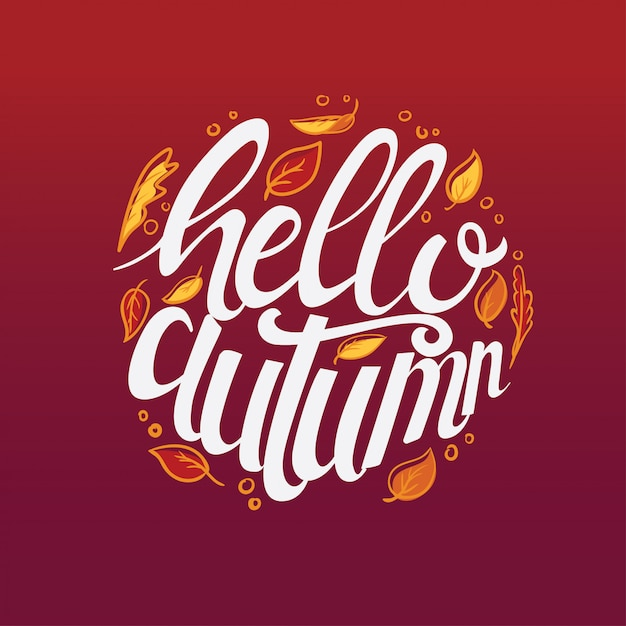 Hello autumn hand drawn custom typography poster decorate with leaves Premium Vector