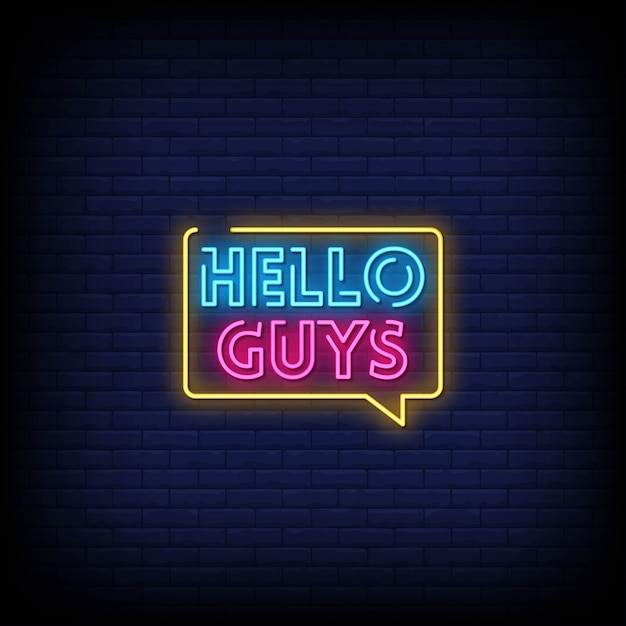 Hello guys neon signs style text Premium Vector