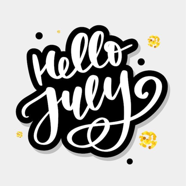 Hello july lettering print Premium Vector
