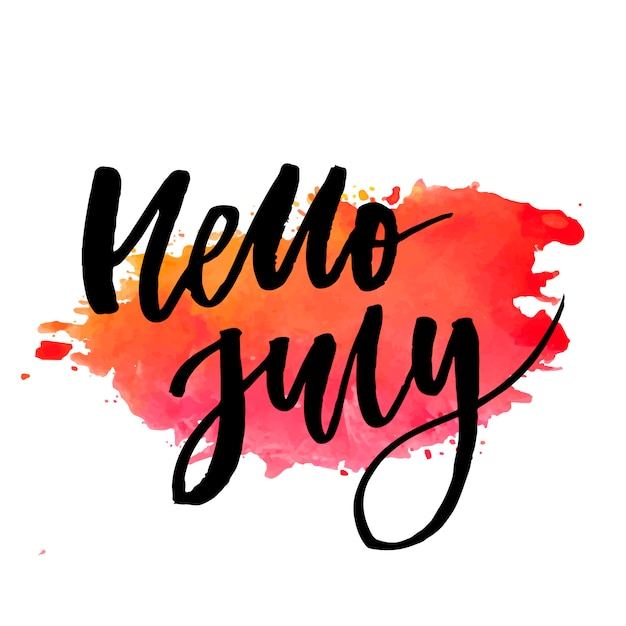 Hello july phrase lettering calligraphy vector color watercolor Premium Vector