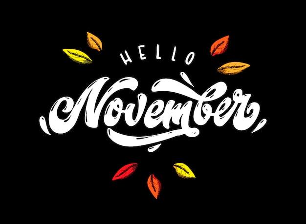 'hello november' hand lettering quotation Premium Vector