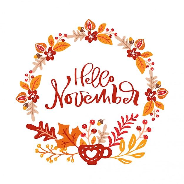 Hello november handwritten lettering wreath Premium Vector
