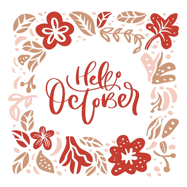 Hello october hand lettering vector on wreath with autumn leaves and flowers Premium Vector