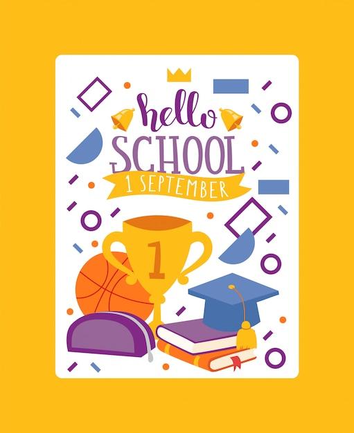 Hello school, 1 september. stationary card vector illustration. kids school education equipment. school supplies, colorful office accessories. Premium Vector