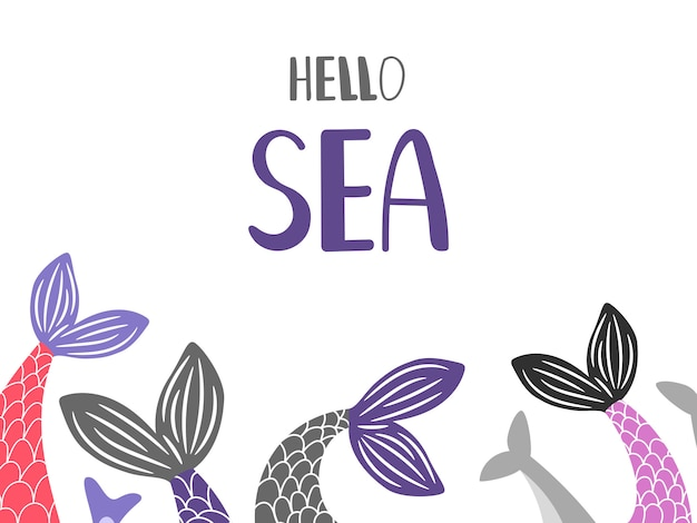 Hello sea background with mermaid and fish tails Premium Vector