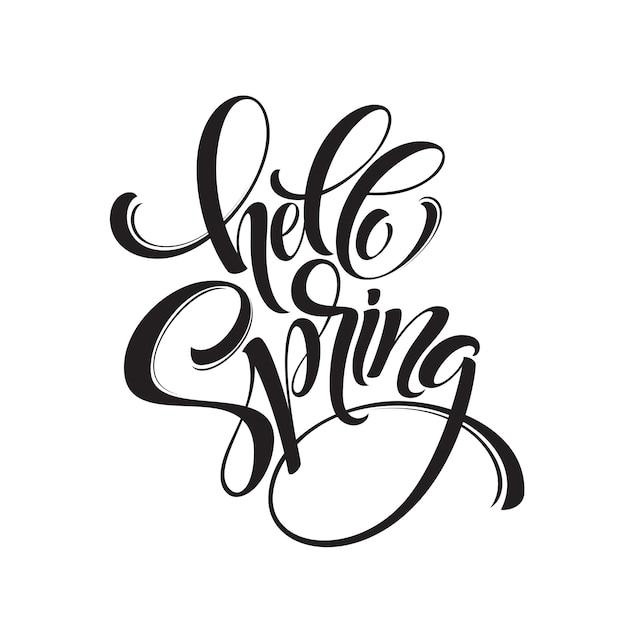 Hello spring phrase lettering. hand drawn calligraphy. Premium Vector