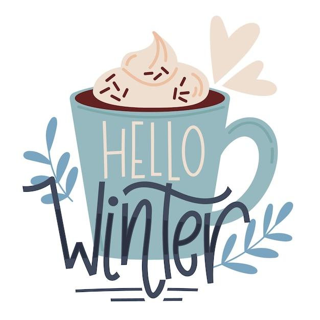 Ciao scritte invernali su una tazza di cioccolata calda Vettore gratuito
