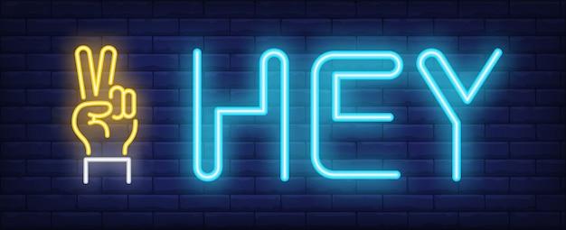 Hey neon sign Free Vector