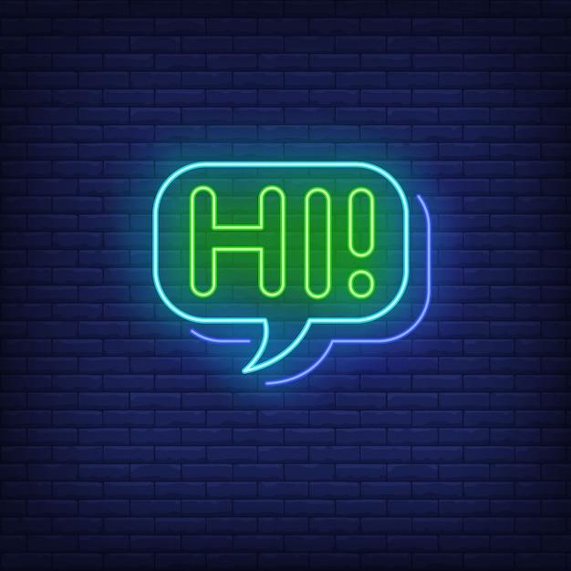 Hi neon lettering in speech bubble. Free Vector