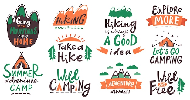 Hiking camp lettering phrases. camping typography quotes, mountains climbing, tourism hiking trip lettering labels  illustration. typography badge, recreation insignia, extreme sketch activity Premium Vector