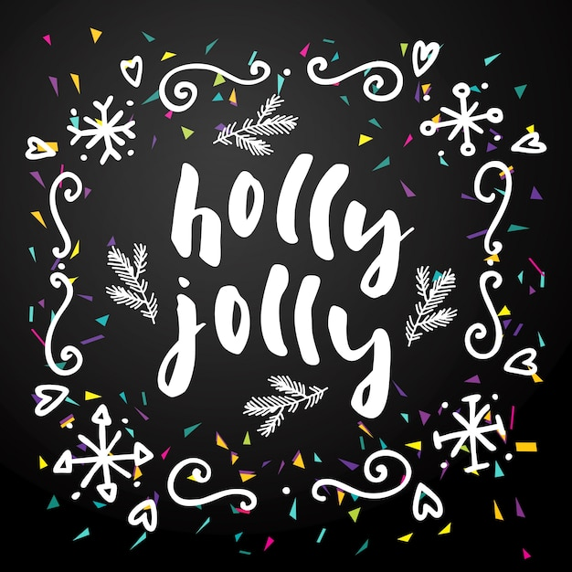 Holly jolly merry christmas calligraphy artistic greeting