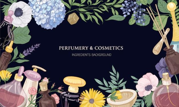 Horizontal backdrop with frame made of aromatic perfume ingredients in glass decorative bottles, elegant blooming flowers and place for text on dark background. Premium Vector
