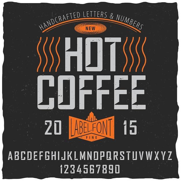 Poster di carattere caffè caldo con disegno di etichetta di esempio su polveroso Vettore gratuito